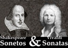 Shakespeare y Vivaldi: Sonetos y Sonatas